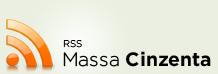 RSS - Massa Cinzenta